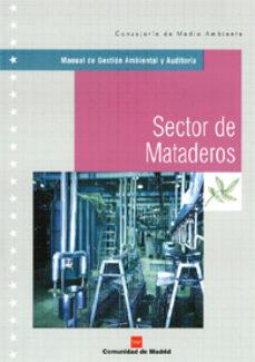 manua de gestion ambiental y auditoria: sector de mataderos-9788471149244