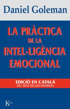 la practica de la intel·ligencia emocional-daniel goleman-9788472454644