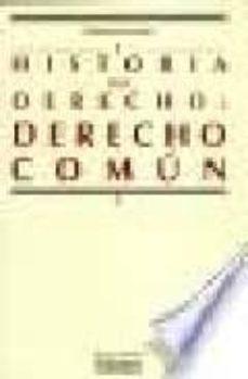 historia del derecho: derecho comun-bartolome clavero salvador-9788474817744