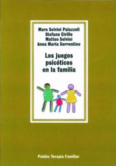 los juegos psicoticos en la familia-mara et al. selvini palazzoli-9788475095844
