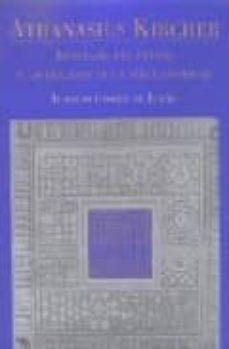 Encuentroelemadrid.es Athanasius Kircher: Itineriario Del Extasis O Las Imagenes De Un Saber Universal Image
