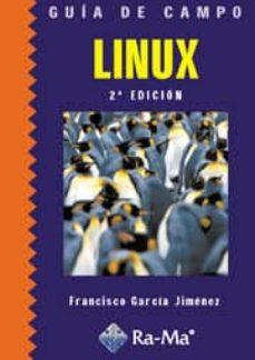 Garumclubgourmet.es Guia De Campo De Linux. 2ª Edición Image