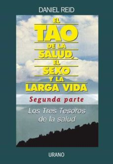 Curiouscongress.es El Tao De La Salud, El Sexo Y La Vida: Segunda Parte: Los Tres Te Soros De La Salud Image