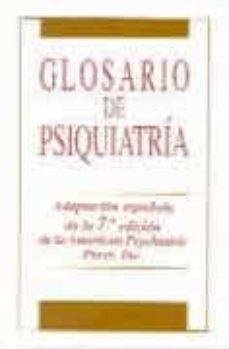 Un libro de descarga gratuita en pdf. GLOSARIO DE PSIQUIATRIA (2ª ED.) (Spanish Edition) 9788479782344 de