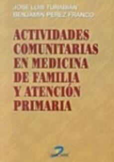 Descarga gratuita de diseño de libro ACTIVIDADES COMUNITARIAS EN MEDICINA DE FAMILIA Y ATENCION PRIMAR IA 9788479784744 iBook DJVU MOBI (Spanish Edition)