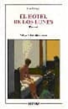 EL HOTEL DE LOS LUNES - JOSE VILLACIS |