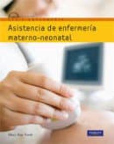 Descargar libros de texto electrónicos gratis. ASISTENCIA DE ENFERMERÍA MATERNO-NEONATA  de MARY AN TOWLE