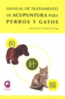 Ebook kindle gratis italiano descargar MANUAL DE TRATAMIENTO DE ACUPUNTURA PARA PERROS Y GATOS