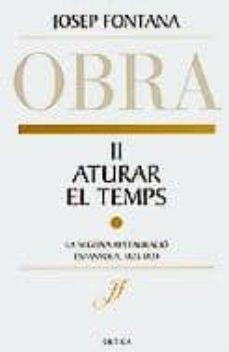 Permacultivo.es Aturar El Temps: Obra Completa Josep Fontana Ii Image