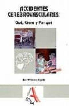 Es audiolibro descargas gratuitas. ACCIDENTES CEREBROVASCULARES (3ª ED.): QUE, COMO Y POR QUE 9788485539444 (Spanish Edition) de EVA Mª GARZAS CEJUDO iBook