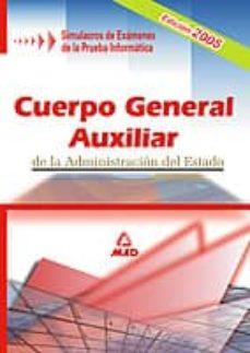 Followusmedia.es Cuerpo General Auxiliar De La Administracion Del Estado: Simulacr Os De Examenes De La Prueba Informatica Image