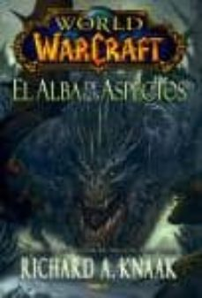 Formato de pdf para descargar libros de Google WORLD OF WARCRAFT. EL ALBA DE LOS ASPECTOS