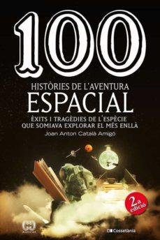 Padella.mx 100 Histories De L Aventura Espacial Image