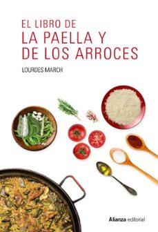 el libro de la paella y de los arroces-lourdes march-9788491047544