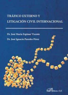 Descargar TRAFICO EXTERNO LITIGACION CIVIL gratis pdf - leer online