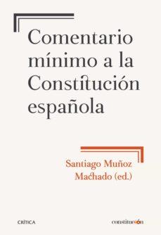 Descargar COMENTARIO MINIMO A LA CONSTITUCION ESPAÃ'OLA gratis pdf - leer online