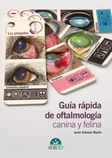 Libros gratuitos descargables de libros electrónicos GUÍA RÁPIDA DE OFTALMOLOGÍA CANINA Y FELINA