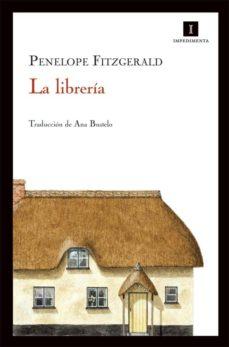 Descargando libros de google LA LIBRERIA (Literatura española) PDF MOBI de PENELOPE FITZGERALD