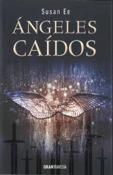 Pdf de descargar libros ANGELES CAIDOS de SUSAN EE  9788494258244 (Spanish Edition)