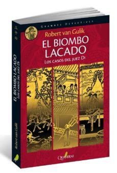 Descargar libros electrónicos bestseller gratis EL BIOMBO LACADO de ROBERT VAN GULIK FB2 CHM (Literatura española) 9788494285844