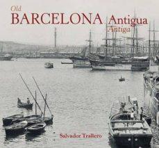 Elmonolitodigital.es Barcelona Antiga. Barcelona Antigua. Old Barcelona Image