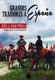 Javiercoterillo.es Grandes Traidores A España Image