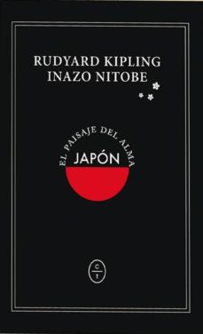 Japon El Paisaje Del Alma De Rudyard Kipling Casa Del Libro