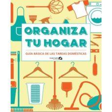Ebook en italiano descarga gratis ORGANIZA TU CASA: GUIA PRACTICA DE LAS TAREAS DOMESTICAS de CYNTHIA TOWNLEY en español 9788494686344