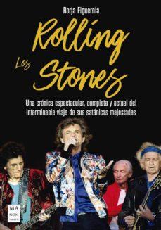 Srazceskychbohemu.cz Los Rolling Stones: Una Cronica Espectacular, Completa Y Actual D El Interminable Viaje De Sus Satanicas Majestades Image