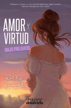 Descargar ebook pdf gratis AMOR Y VIRTUD: BAJO PREJUICIO 9788494923944