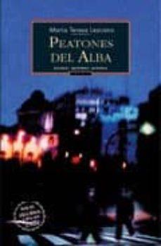Descarga de libros de Rapidshare. PEATONES DEL ALBA 9788495116444 en español