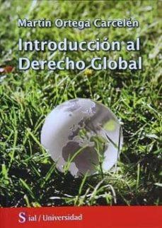 Descargar INTRODUCCION AL DERECHO GLOBAL gratis pdf - leer online