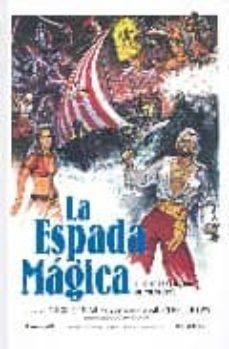 Concursopiedraspreciosas.es La Espada Magica: El Cine Fantastico De Aventuras Image