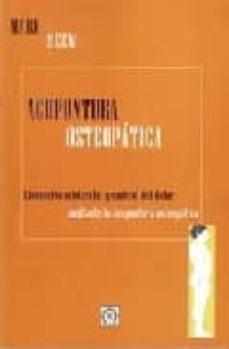 Fácil descarga gratuita de libros en inglés. ACUPUNTURA OSTEOPATICA: LIBERACION MIOFASCIAL Y CONTROL DEL DOLOR MEDIANTE LA ACUPUNTURA OSTEOPATICA (Literatura española) 9788496439344 de MARK SEEM