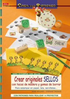 Descargar ebooks de ipod CREAR ORIGINALES SELLOS CON TACOS DE MADERA Y GOMAS DE BORRAR in Spanish  de HEIKE ROLAND