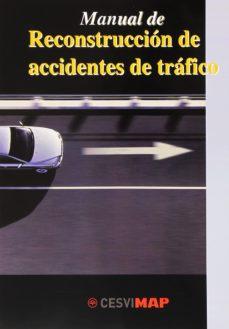 Descarga de libros de audio en línea MANUAL DE RECONSTRUCCION DE ACCIDENTES DE TRAFICO in Spanish iBook de