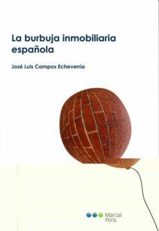 la burbuja inmobiliaria española-jose luis campos echeverria-9788497685344
