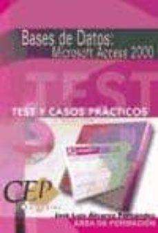 Inmaswan.es Bases De Datos. Microsoft Access 2000: Test Y Casos Practicos Image
