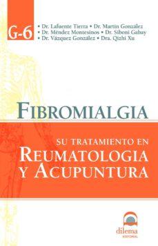 Descargas gratuitas de ibook para iphone FIBROMIALGIA: SU TRATAMIENTO EN REUMATOLOGIA Y ACUPUNTURA de