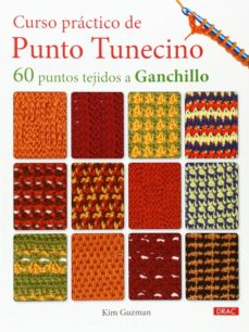 curso practico de punto tunecino: 60 puntos tejidos a ganchillo-kim guzman-9788498743944