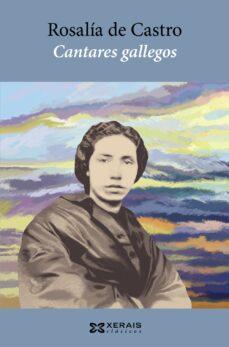 Descarga gratuita de libros electrónicos y audiolibros CANTARES GALLEGOS 9788499145044 de ROSALIA DE CASTRO