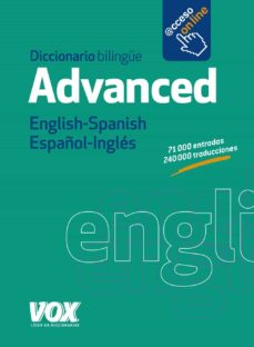 Descargar DICCIONARIO ADVANCED ENGLISH-SPANISH / ESPAÑOL-INGLES gratis pdf - leer online