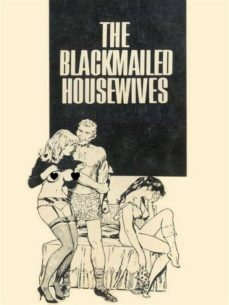 the blackmailed housewives - adult erotica (ebook)-9788827535844