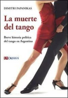 Geekmag.es La Muerte Del Tango: Breve Historia Politica Del Tango En Argenti Na Image