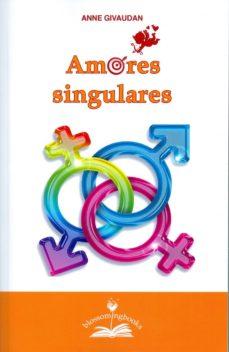 amores singulares-anne givaudan-9788897951544