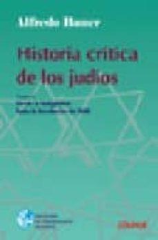 Asdmolveno.it Historia Critica De Los Judios Tomo 1: Desde La Antiguedad Hasta La Revolucion De 1848 Image