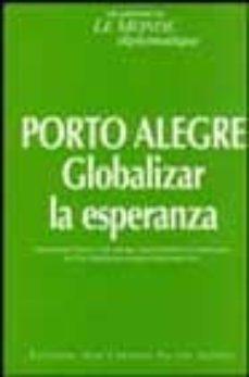 Lofficielhommes.es Porto Alegre: Globalizar La Esperanza Image
