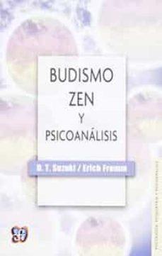 budismo zen y psicoanalisis-erich fromm-daisetz teitaro suzuki-daisetz t. suzuki-9789681606244