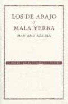 los de abajo y mala yerba-mariano azuela-9789681673444