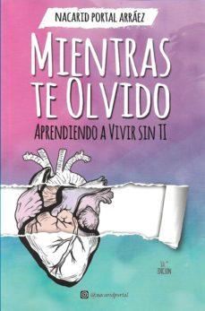 Viamistica.es Mientras Te Olvido Image